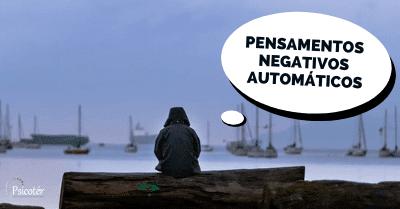 Imagem - pensamentos negativos automáticos
