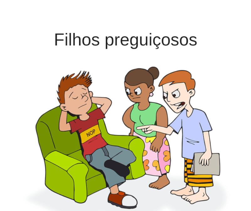 Filhos-preguicosos