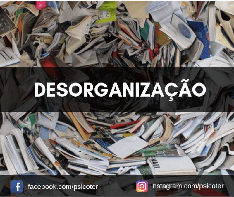 Imagem - Desorganização