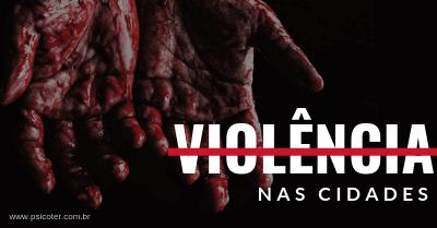 Imagem - Violência nas cidades