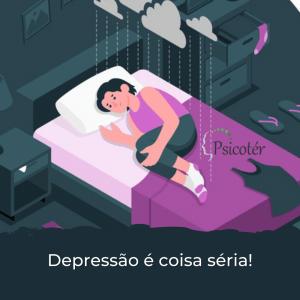 Depressão tem cura - depressão é coisa séria!