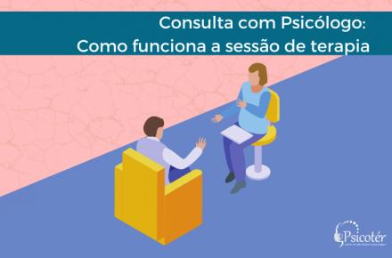 Consulta com Psicólogo_ Como funciona a sessão de terapia